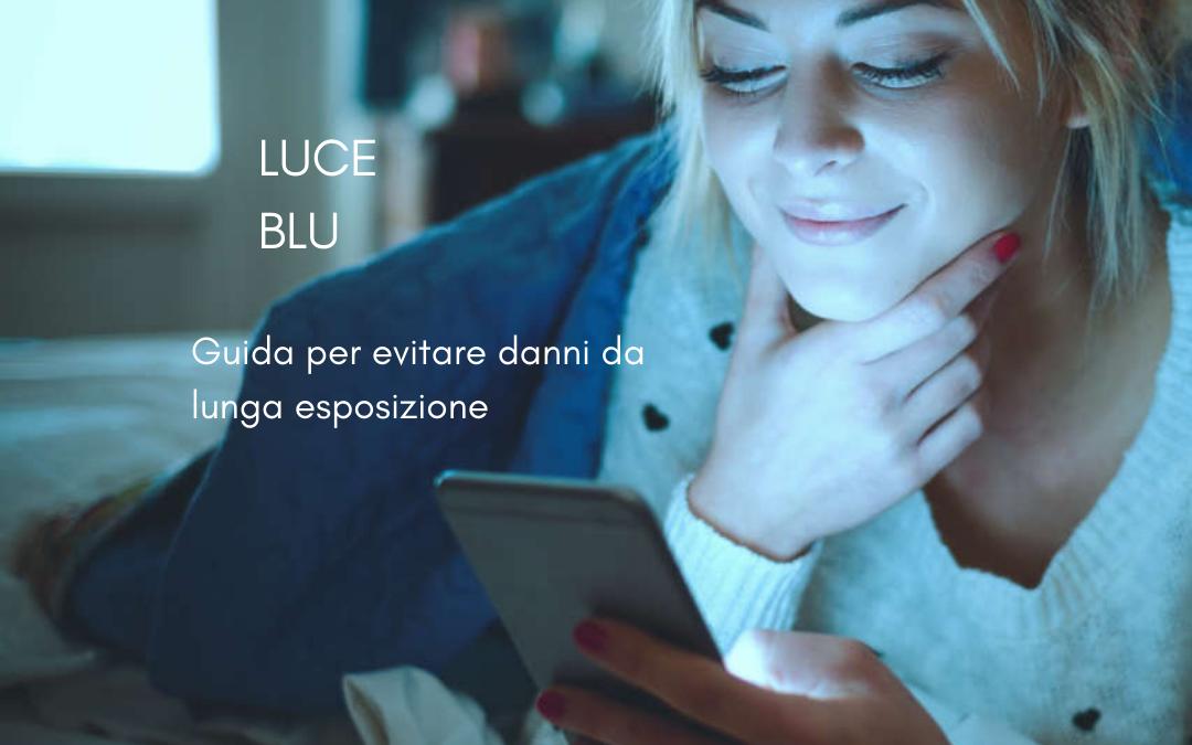 Guida alla Luce Blu
